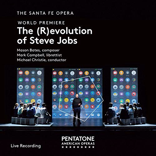 Contemporary Operatic Portraiture, Mason Bates' The (R)evolution of Steve Jobs